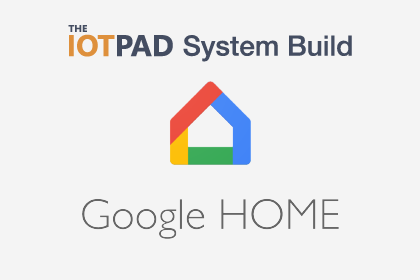 Google Home System Build