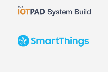 Samsung SmartThings System Build